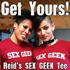 Get your official ReidAboutSex SEX GEEK tshirt today!